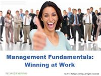 Fundamentals of Management: Winning at Work