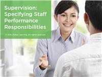 Supervision: Specifying Staff Performance Responsibilities
