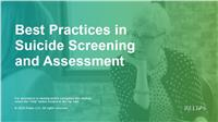 Best Practices in Suicide Screening and Assessment