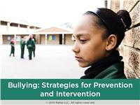 Bullying: Strategies for Prevention and Intervention