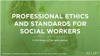 Professional Ethics and Standards for Social Workers