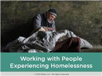 Working with People Experiencing Homelessness