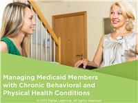 Managing Medicaid Members with Chronic Behavioral and Physical Health Conditions