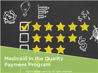 Medicaid in the Quality Payment Program